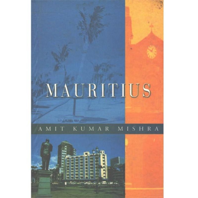 Mauritius(English, Hardcover, Amit Kumar Mishra)