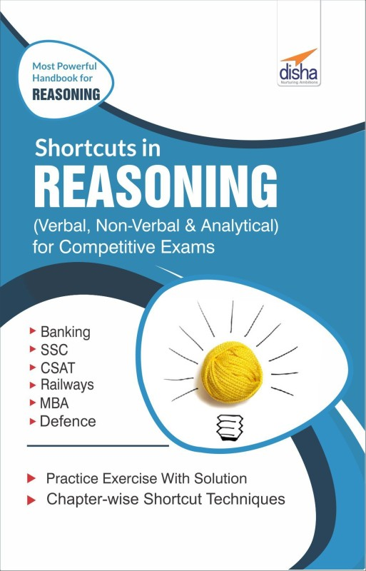 Shortcuts in Reasoning (Verbal, Non-Verbal, Analytical & Critical) for Competitive Exams(English, Paperback, unknown)