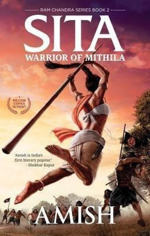Sita-Warrior of Mithila(Book 2 - Ram Chandra Series), Follow Lady Sita's journey from her birth. An adventure thriller set in mythological times(English, Paperback, Amish)