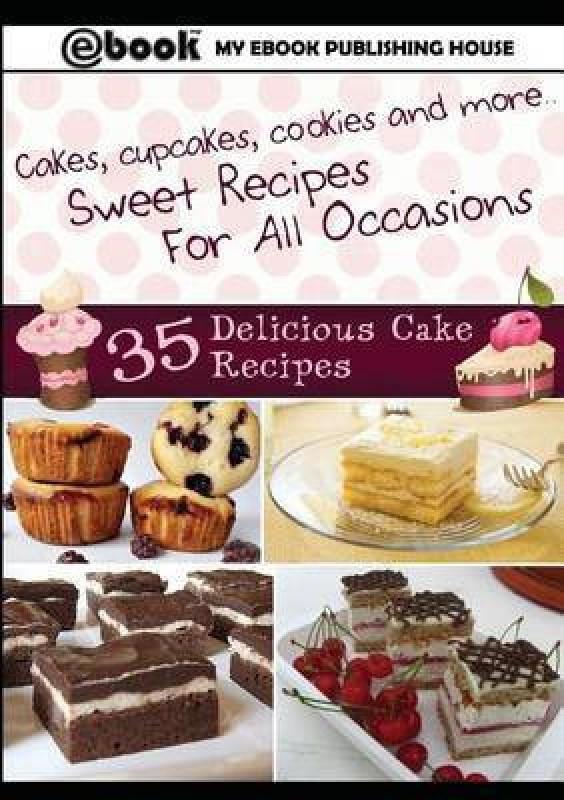 35 Delicious Cake Recipes(English, Paperback, Publishing House My Ebook)