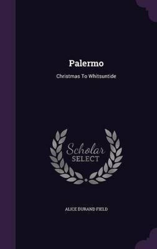 Palermo(English, Hardcover, Field Alice Durand)