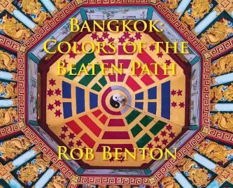 Bangkok(English, Hardcover, Benton Rob)