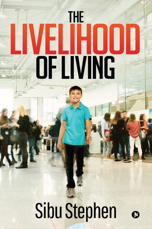 The Livelihood of Living(English, Paperback, Sibu Stephen)