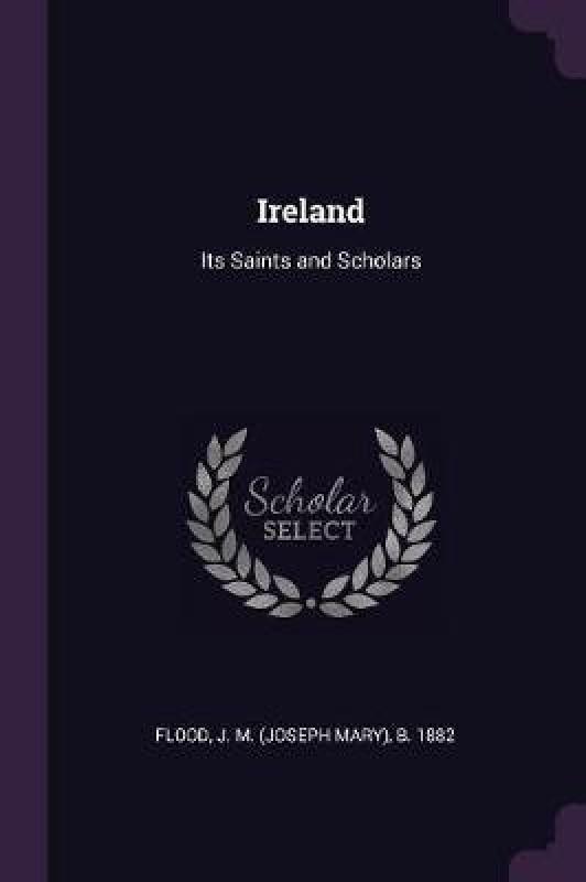 Ireland(English, Paperback, Flood J M B 1882)