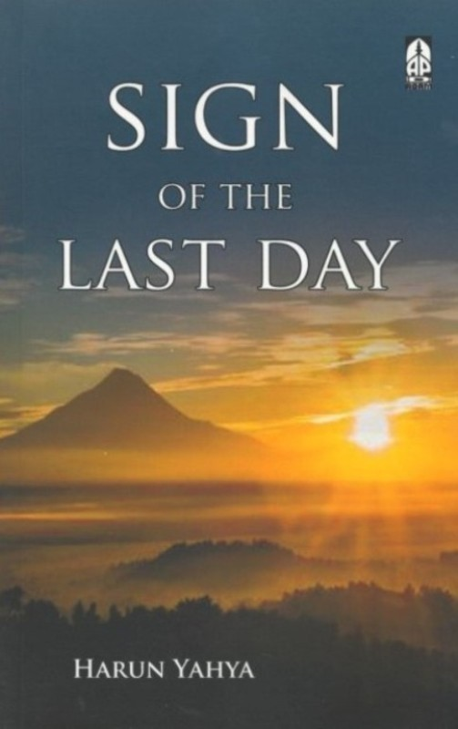 Sign Of The Last Day(Paperback, Haroon Yahya)