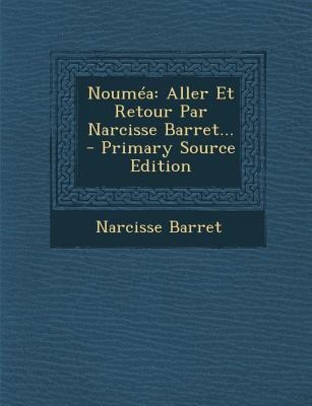 Noumea(French, Paperback, Barret Narcisse)