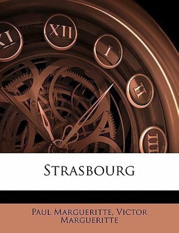 Strasbourg(English, Paperback, Margueritte Paul)