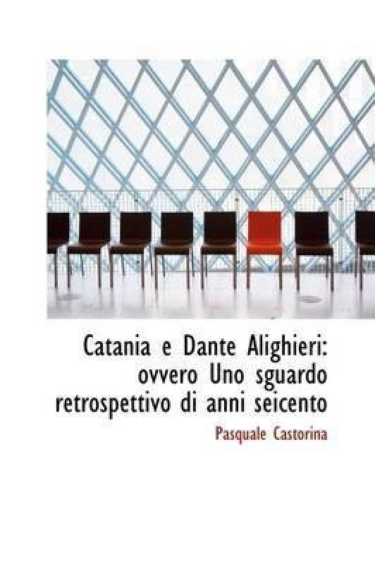 Catania E Dante Alighieri(English, Paperback / softback, Castorina Pasquale)