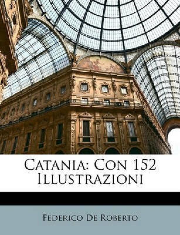 Catania(English, Paperback / softback, De Roberto Federico)