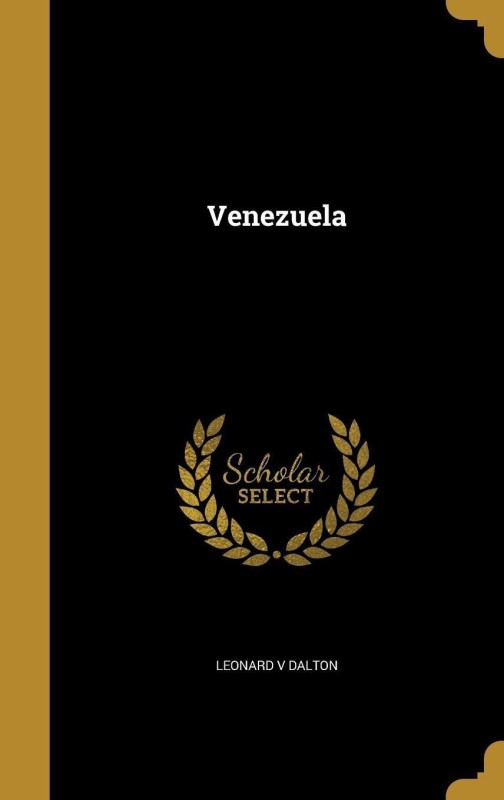 Venezuela(English, Hardcover, Dalton Leonard Victor)