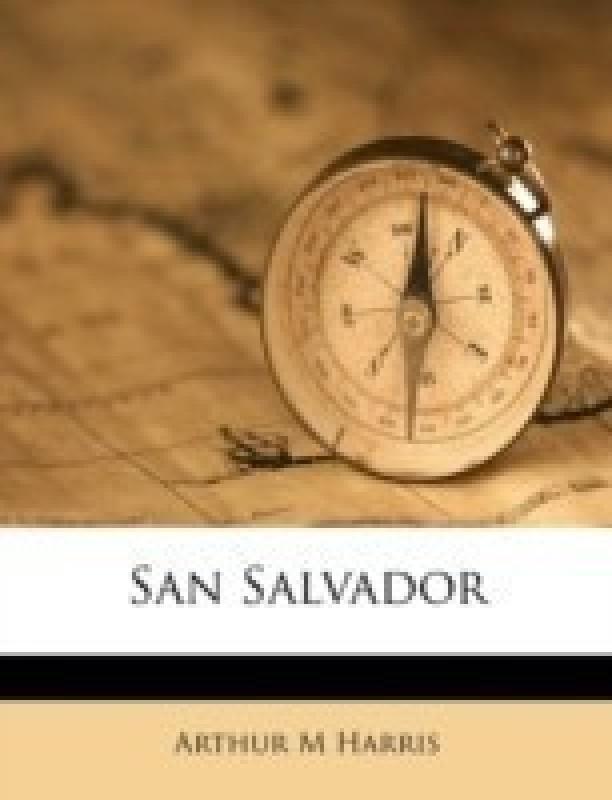 San Salvador(English, Paperback / softback, Harris Arthur M)