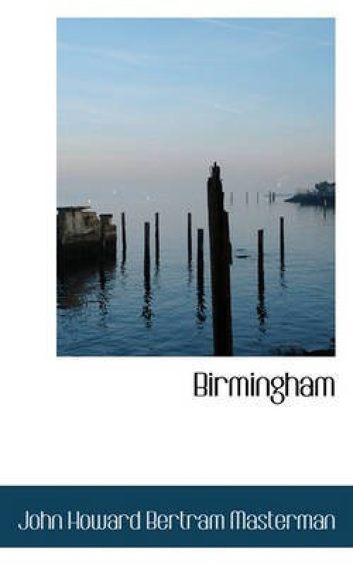 Birmingham(English, Paperback / softback, Masterman John Howard Bertram)