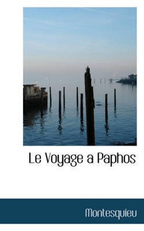 Le Voyage a Paphos(English, Hardcover, Montesquieu)