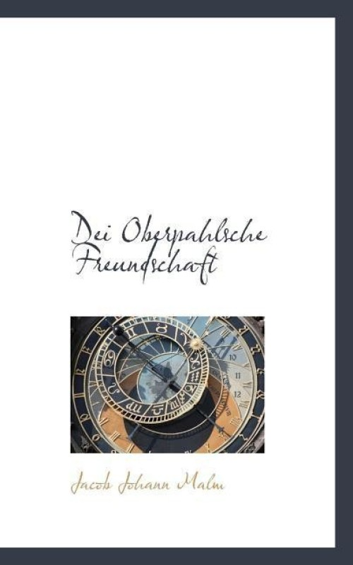 Dei Oberpahlsche Freundschaft(English, Paperback, Malm Jacob Johann)