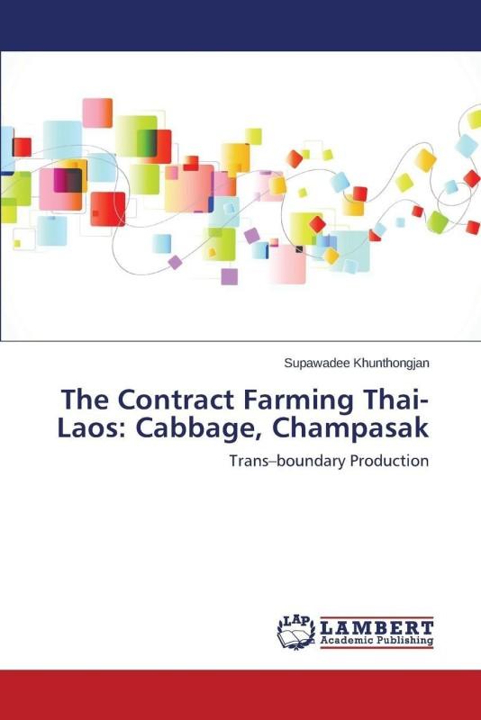 The Contract Farming Thai-Laos(English, Paperback, Khunthongjan Supawadee)