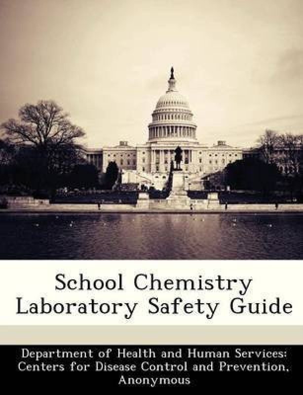 School Chemistry Laboratory Safety Guide(English, Paperback, unknown)