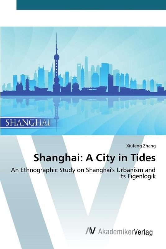 Shanghai(English, Paperback, Zhang Xiufeng)