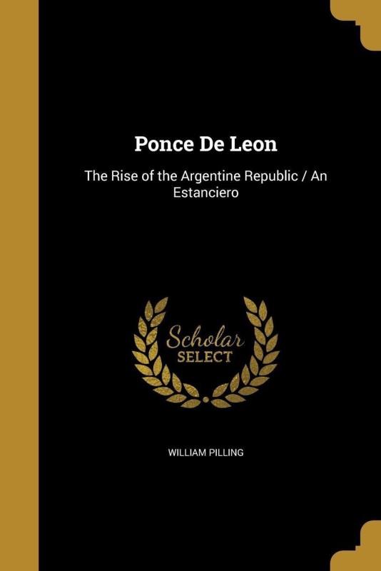 Ponce de Leon(English, Paperback, Pilling William)