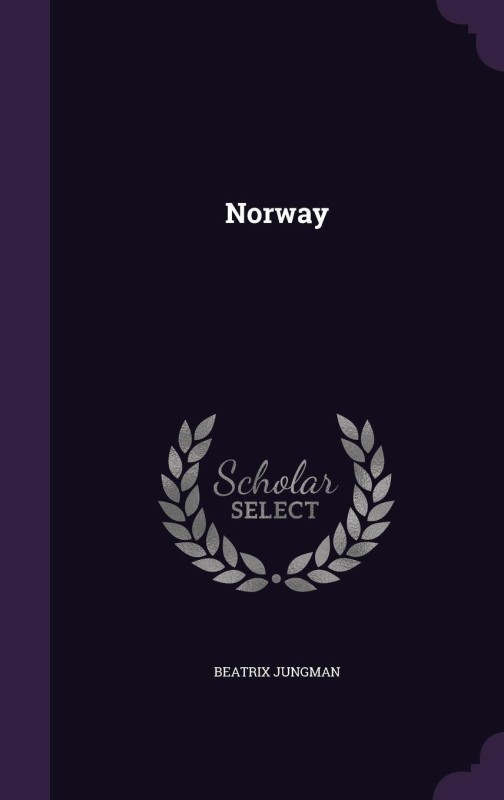 Norway(English, Hardcover, Jungman Beatrix)