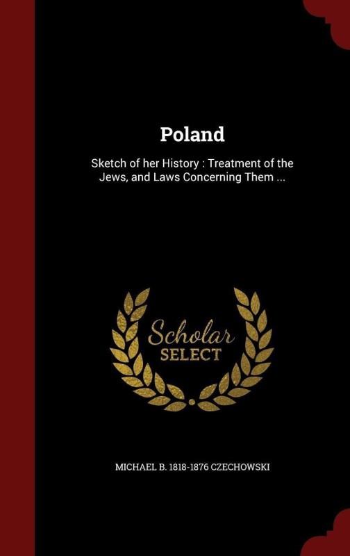 Poland(English, Hardcover, Czechowski Michael B 1818-1876)