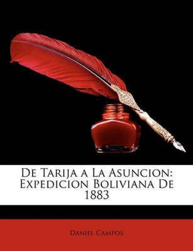 de Tarija a la Asuncion(Spanish, Paperback, Campos Daniel)