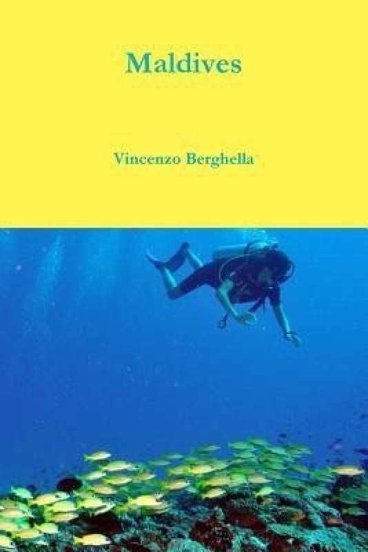 Maldives(English, Paperback, Berghella Vincenzo)