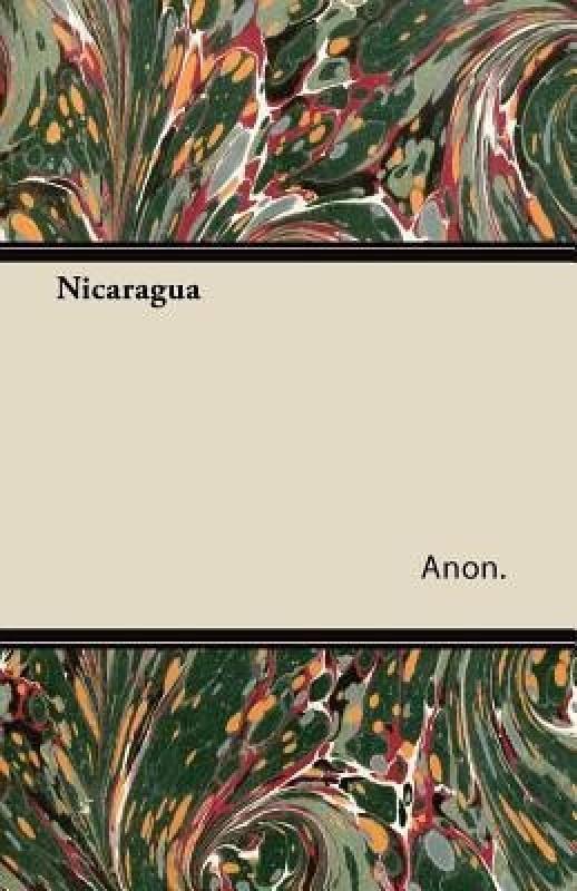 Nicaragua(English, Paperback, Anon)