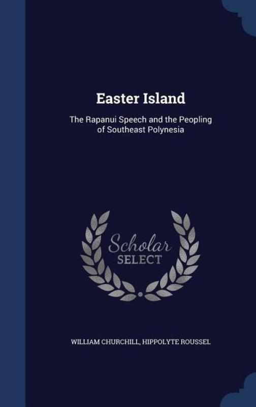 Easter Island(English, Hardcover, Churchill William)