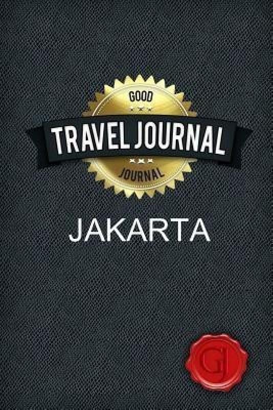 Travel Journal Jakarta(English, Paperback, Journal Good)