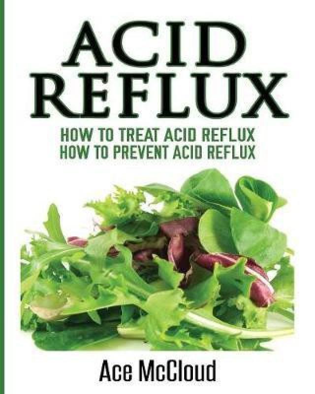 Acid Reflux(English, Paperback, McCloud Ace)