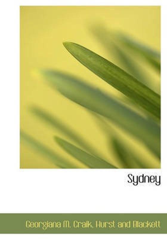 Sydney(English, Hardcover, Craik Georgiana M)