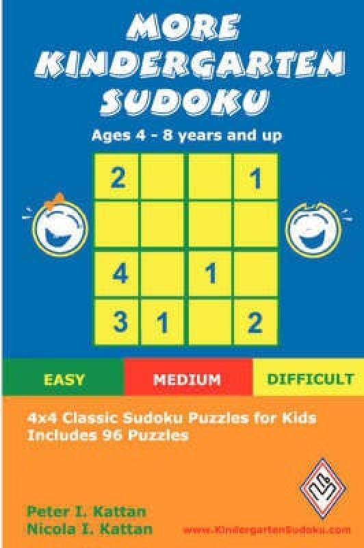 More Kindergarten Sudoku: 4x4 Classic Sudoku Puzzles for