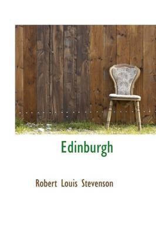 Edinburgh(English, Hardcover, Stevenson Robert Louis)