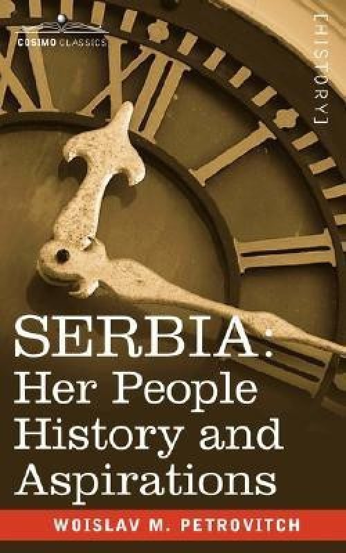 Serbia(English, Paperback, Petrovitch Woislav M)