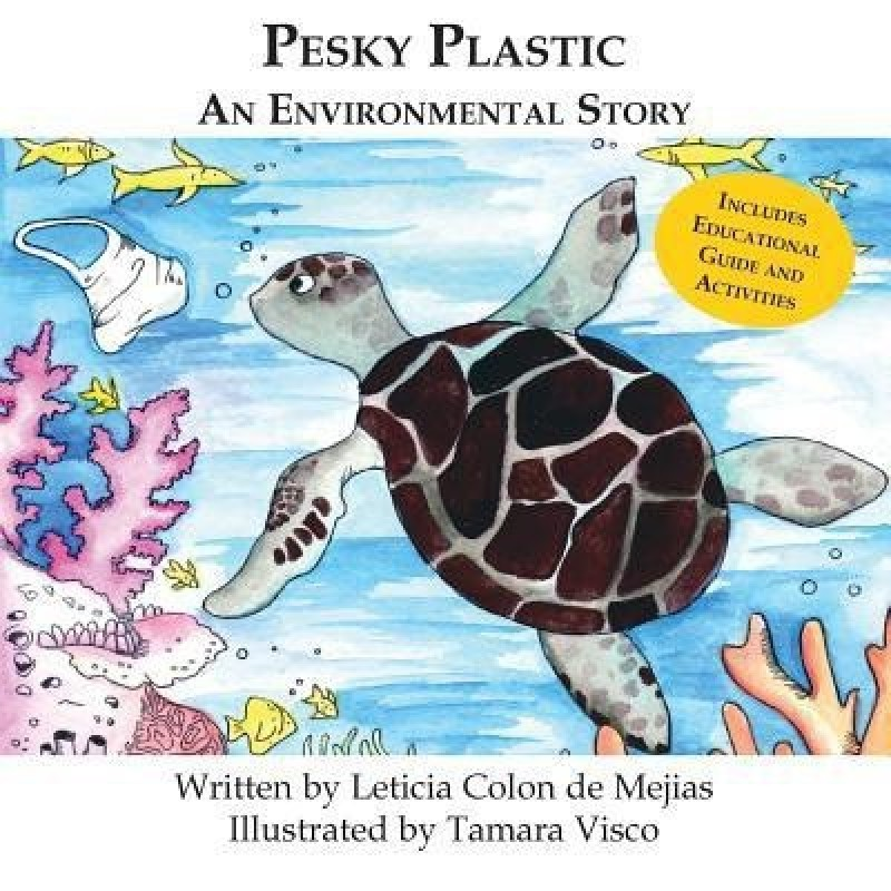 Pesky Plastic(English, Paperback, Colon de Mejias Leticia)