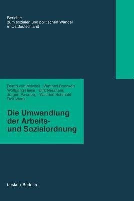 Die Umwandlung Der Arbeits- Und Sozialordnung(German, Paperback, Maydell Bernd von)