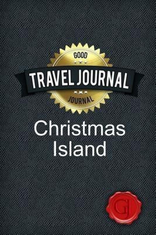 Travel Journal Christmas Island(English, Paperback, Journal Good)
