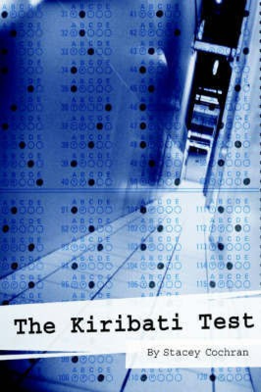 The Kiribati Test(English, Paperback, Cochran Stacey)