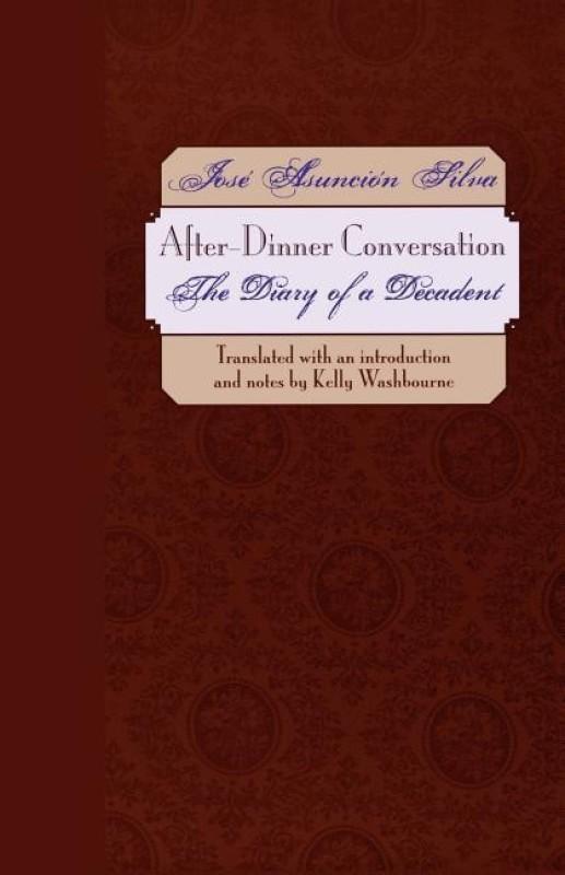 After-Dinner Conversation(English, Paperback, Silva Jose Asuncion)