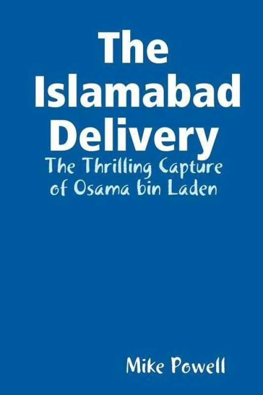 The Islamabad Delivery(English, Paperback, Powell Mike)