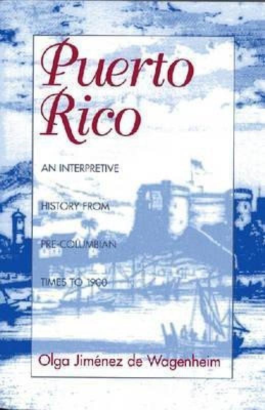 Puerto Rico(English, Paperback, Wagenheim Olga Jimenez de)