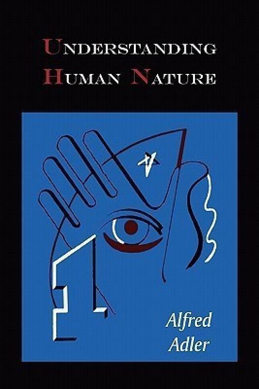 Understanding Human Nature(English, Paperback, Adler Alfred)