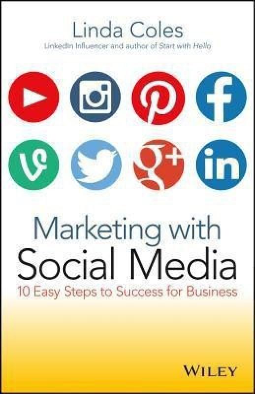 Marketing with Social Media(English, Paperback, Coles Linda)