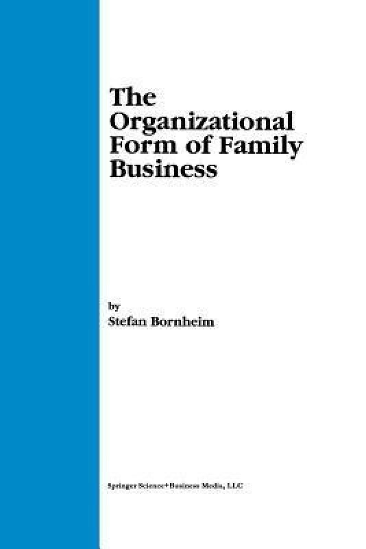 The Organizational Form of Family Business(English, Paperback, Bornheim Stefan P.)