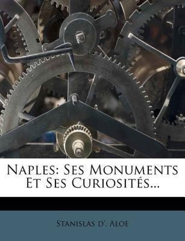 Naples(English, Paperback, Aloe Stanislas D)