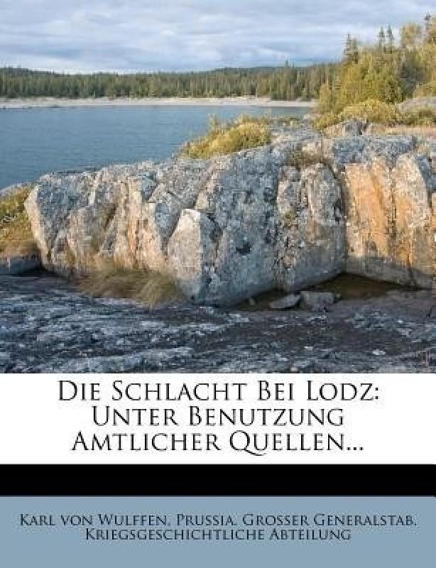 Die Schlacht Bei Lodz(English, Paperback, Wulffen Karl Von)
