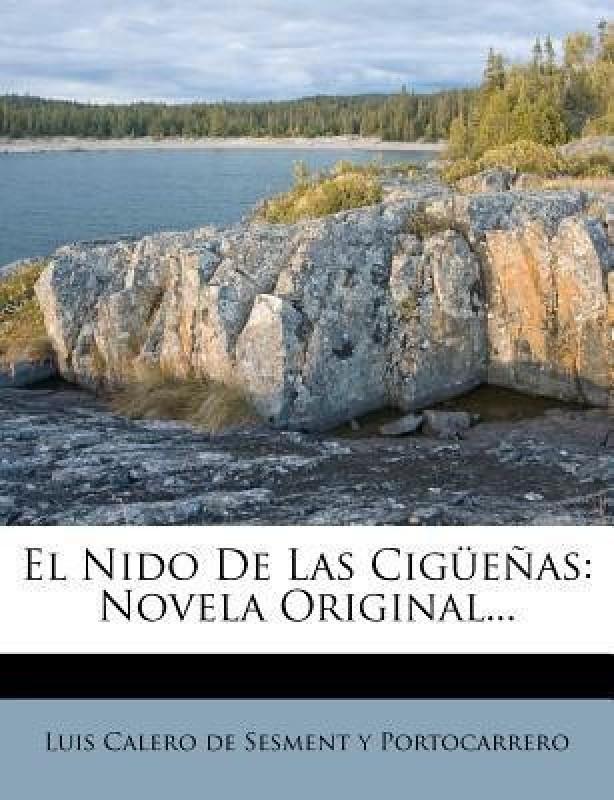 El Nido de Las Ciguenas(English, Paperback, unknown)