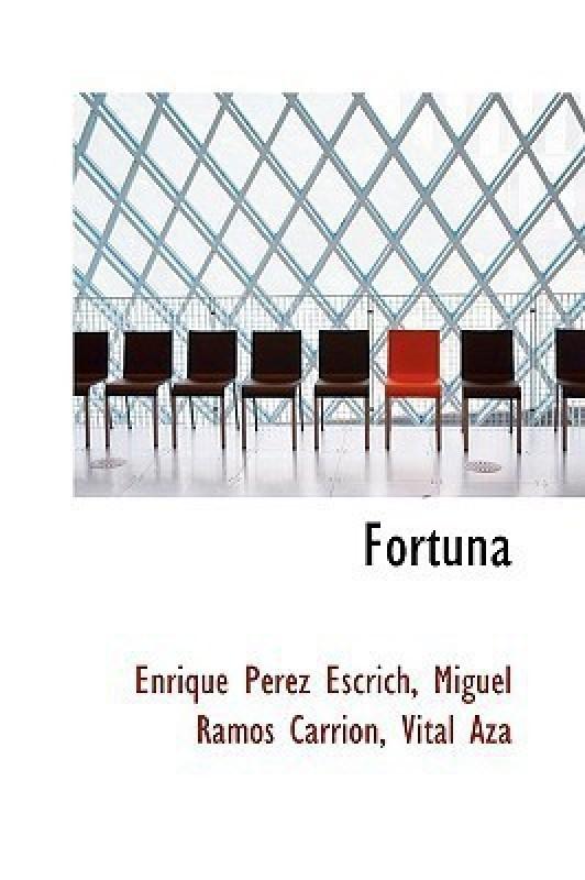 Fortuna(English, Paperback, Perez Escrich Miguel Ramos Carrin V)