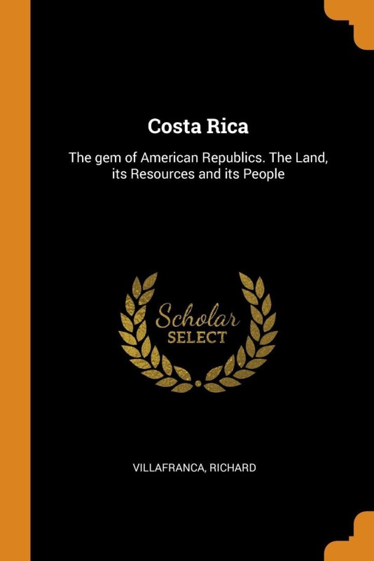 Costa Rica(English, Paperback, Richard Villafranca)
