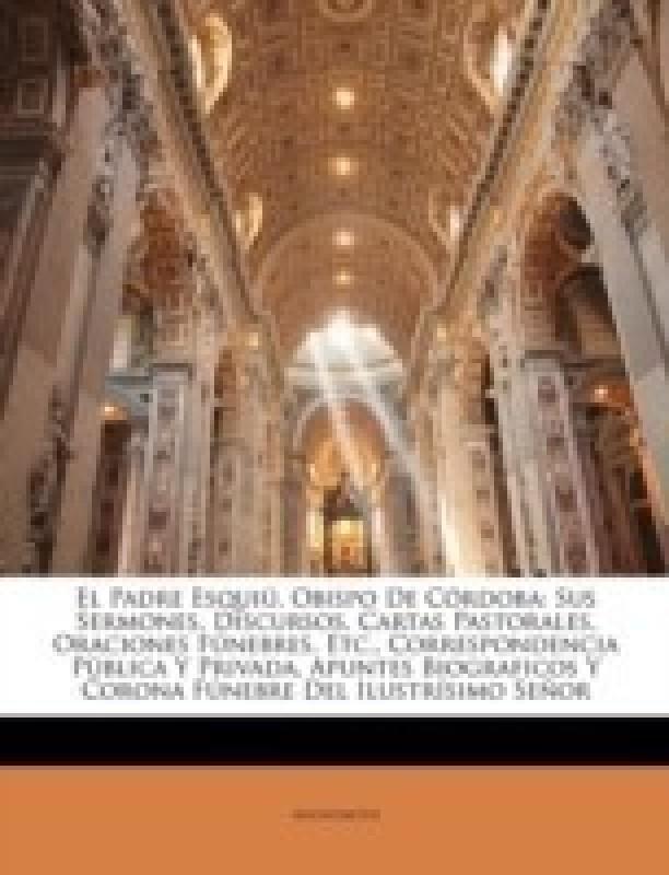 El Padre Esquiu, Obispo de Cordoba(Spanish, Paperback, Anonymous)